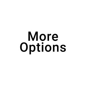 More Options